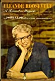 Eleanor Roosevelt;: A friends memoir