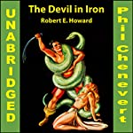 Conan: The Devil in Iron | Robert Howard