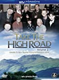 Take the High Road - Volume 2 Episodes 7-12[DVD]