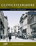 Francis Frith's Gloucestershire Living Memories (1859376428) by Frith, Francis