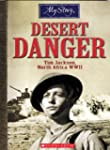 My Story: Desert Danger: Tim Jackson,...