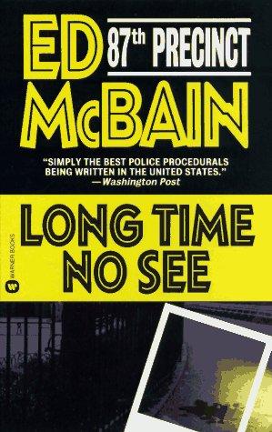 Long Time No See, Ed McBain