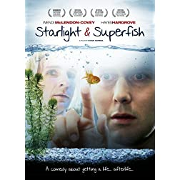 STARLIGHT AND SUPERFISH