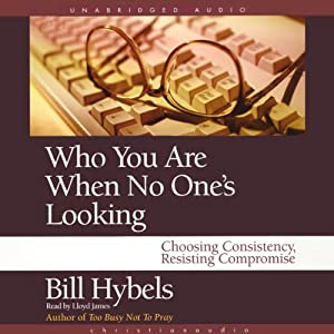 Who You Are When No One's Looking Audiobook