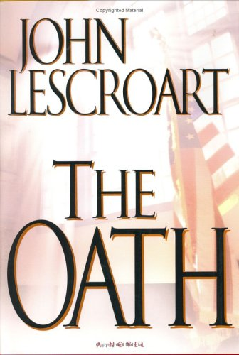 The Oath, SIGNE BY THE AUTHOR, JOHN LESCROART