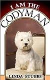 I Am the Codyman