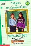 Spelling Bee (Kids in Ms Colman's Class) (0590060058) by Martin, Ann M.