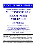 Rigos Primer Series Uniform Bar Exam (UBE) Multistate Bar Exam (MBE) Volume 2: 2017 Edition
