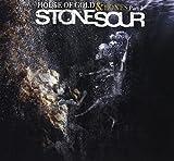 House of Gold & Bones Part 2 Stone Sour