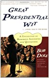 Great Presidential Wit (   I Wish I Was in the Book): A Collection of Humorous Anecdotes and Quotations (Lisa Drew Books)