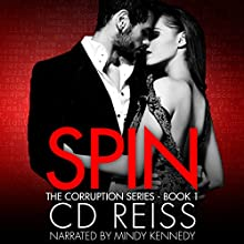 Spin (       UNABRIDGED) by CD Reiss Narrated by Mindy Kennedy
