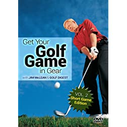 Get Your Golf Game in Gear: VOL. 2 - Short Game Edition