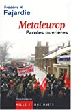 Metaleurop : Paroles ouvri�res par Fajardie