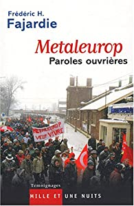 Metaleurop : Paroles ouvri�res par Fr�d�ric H. Fajardie