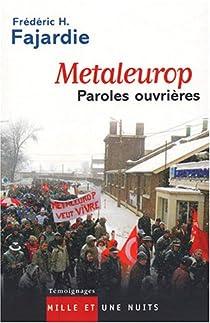 Metaleurop : Paroles ouvri�res par Fajardie