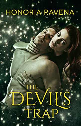 Honoria Ravena - The Devil's Trap (In Darkness We Dwell Book 2)