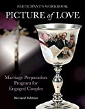 img - for Picture of Love - Engaged Workbook, Revised Edition: Marriage Preparation Program for Engaged Couples book / textbook / text book