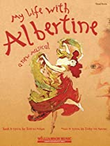 My Life with Albertine (Vocal Score)