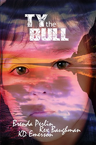 Book: Ty the Bull by Brenda Perlin, Rex Baughman & K.D. Emerson