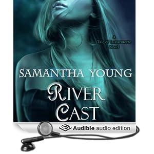 River Cast: The Tale of Lunarmorte, Book 2 (Unabridged)