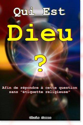 Couverture du livre Qui est Dieu ?