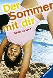 Der Sommer mit dir. - Sarah Dessen