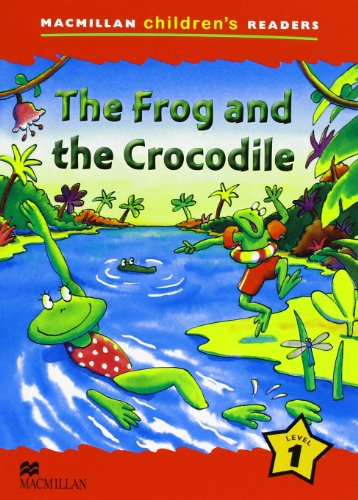 MCHR 1 The Frog and the Crocodile (Macmillan Children Reader)