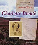British Library Writers' Lives: Charlotte Bronte - Japanese Edition