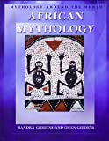 African Mythology (Mythology Around the World) (1404207686) by Giddens, Sandra