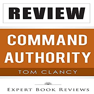 Review: Tom Clancy's Command Authority (A Jack Ryan Novel) Audiobook