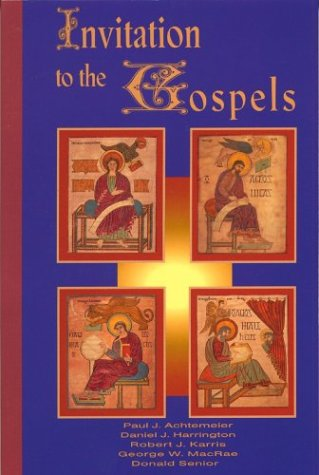Invitation to the Gospels, PAUL J. ACHTEMEIER, ROBERT J. KARRIS, GEORGE W. MACRAE