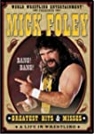 Mick Foley's Greatest Hits & Misses