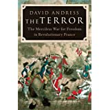 The Terror: The Merciless War for Freedom in Revolutionary France