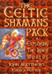 The Celtic Shaman's Pack: Exploring t...