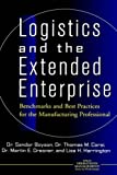 img - for Logistics and the Extended Enterprise: Benchmarks and Best Practices for the Manufacturing Professional book / textbook / text book