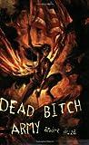 Dead Bitch Army