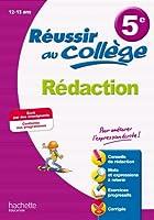 Réussir au collège - Rédaction 5e