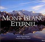 echange, troc Roger Frison-Roche - Mont Blanc eternel