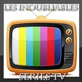 Les inoubliables séries TV (30 génériques)