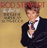 Rod Stewart The Best Of... The Great American Songbook