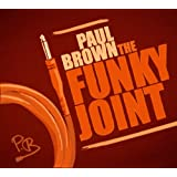 The Funky Joint ~ Paul Brown