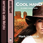 Cool Hand: An Amber Farrell Novel, Bite Back, Book 4 | Mark Henwick