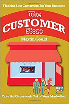 The Customer Store: Find The Best Customers For Your Business