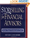 Storyselling for Financial Advisors:...