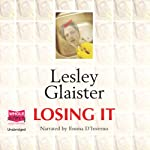 Losing It   Lesley Glaister