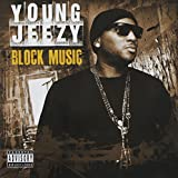 Young Jeezy Block Music