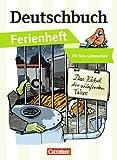 Deutschbuch Ferienheft Gymnasium: Vorbereitung Klasse 5: Das Rätsel der schlafenden Tiere