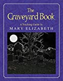 The Graveyard Book: A Teaching Guide (Discovering Literature Series: Challengi)