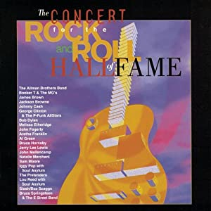 Concert For The Rock & Roll Hall of Fame