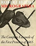 Micrographia - The Complete facsimile of the first printing of 1665